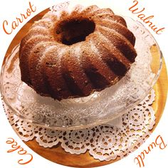 *CARROT WALNUT BUNDT CAKE*
