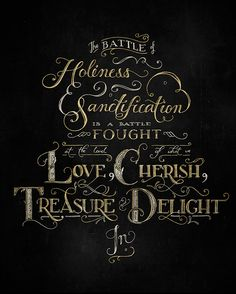 The Battle for Holiness & Sanctification Typography by Jael Millan, via Behance