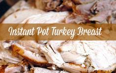 This Instant Pot Turkey Breast recipe is quick and easy. The results are tender, juicy, and delicious. It is easy to make gravy in the pot as well!