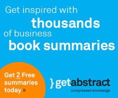 Book Summaries by getAbstract Book Summaries, Summary, Earn Money, Knowledge, Learning, Business, Books, Libros, Abstract