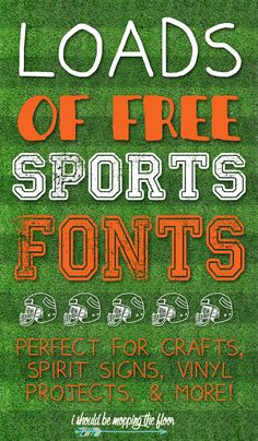 Free Sports Fonts: perfect for spirit signs, crafts, parties, vinyl projects…