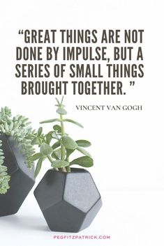 Great things are not done by impulse, but a series of small things brought together. Vincent Van Gogh #inspirationalquotes #QOTD #motivationalquotes #creativity