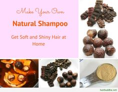 Make Your Own Natural Shampoo: Get Soft and Shiny Hair at Home  #NoPoo #DIYShampoo #Shikakai #Reetha #Amla #AyurvedicShampoo
