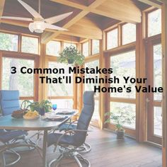 3 Common Mistakes That'll Diminish Your Home's Value| Owning the Fence from ERA Real Estate (http://www.owningthefence.com/3-common-mistakes-thatll-diminish-your-homes-value/#.U1pfd1VdXms)