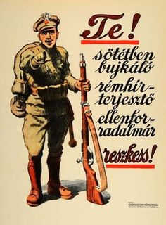 Hungarian Soviet Republic, The HSR, led by Béla Kun, lasted only March 21 to August I Want You Poster, Budapest, Retro Art, Retro Vintage, Crying Shame, Army Soldier, Illustrations And Posters, Cartoon Styles, Art Pictures