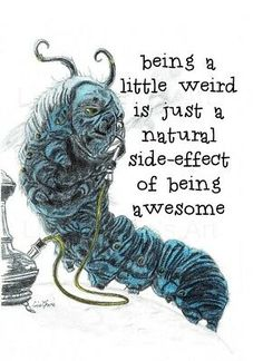Blue Caterpillar Weird Awesome Quote Print,Alice in Wonderland,Fun,Motivational Alice In Wonderland Drawings, Alice And Wonderland Quotes, Alice In Wonderland Tea Party, Caterpillar Alice In Wonderland, Alice Quotes, Disney Quotes, Disney Quote Tattoos, Book Quotes Tattoo, Animal Jokes