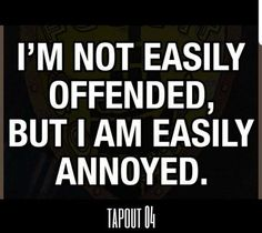 How funny this is, people think i get offended so easy, when the reality is, sure i get mad, but for the most part i do get over things! Sarcastic Quotes, Quotable Quotes, True Quotes, Funny Quotes, Life Quotes Love, Great Quotes, Quotes To Live By, Inspirational Quotes, Romance