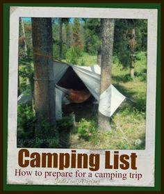 Camping List: How to prepare for a Camping Trip #camping