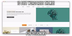 #Wordpress 10 WordPress Themes for Designers  Around 74.6 million websites are managed by WordPress and around 50% of these websites are hosted free on WordPress. WordPress Design - http://www.larymdesign.com