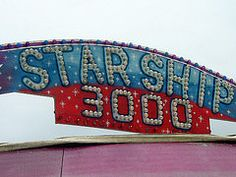 Starship 3000 Sign.