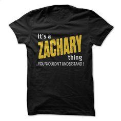 It's a ZACHARY thing  T Shirt, Hoodie, Sweatshirts - tee shirts #tee #hoodie