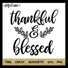 Free Thankful and Blessed SVG cut file that is perfect for Thanksgiving! You could make a sweet home decor sign, a kitchen towel for the holiday or shirts for the family. Compatible with Cricut and Silhouette cutting machines.