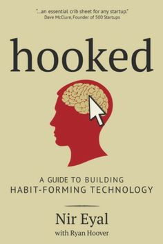 Hooked: How to Build Habit-Forming Products eBook: Nir Eyal, Ryan Hoover: Kindle Store Good Books, Books To Read, My Books, Ideas Principales, Entrepreneur Books, Learning To Be, Book Photography, Humor, Reading Lists