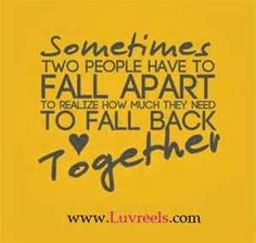 sometimes two people have to fall apart quote - Bing Images