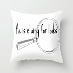 He's cluing for looks... Drunk Sherlock Throw Pillow by MollyW - $20.00