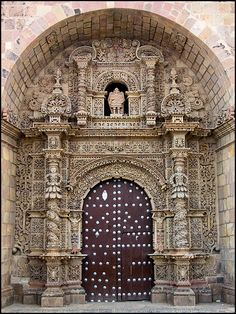The carved stone portal of the spectacular Iglesia de San Lorenzo de Carangasis… Beautiful Architecture, Beautiful Buildings, Circuit Voyage, Ecuador, Nature Sauvage, Bolivia Travel, When One Door Closes, Unique Doors, Special Forces