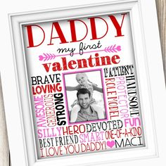 Valentine's Day... just 10 days away! Show him love with this special Valentine from daughter to daddy. ❣