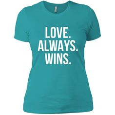 LGBT Shirt - Love Always Wins T Shirt Next Level Ladies' Boyfriend Tee