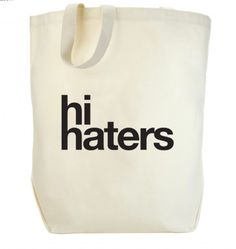 Hi Haters Tote   ava