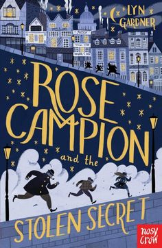 Rose Campion and the Stolen Secret. Cover illustration by Julia Sarda