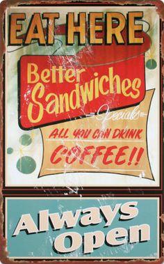 Eat Here Always Open Diner Sign - Retro Planet 1950 Diner, Vintage Diner, Vintage Advertising Signs, Retro Diner, Antique Signs, Vintage Metal Signs, Vintage Advertisements, Vintage Ads, Retro Ads