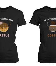 We Go Together Like Waffle and Coffee BFF Tees Matching Shirts for Best Friends