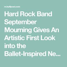 "Hard Rock Band September Mourning Gives An Artistic First Look into the Ballet-Inspired New Video ""Til You See Heaven"" 