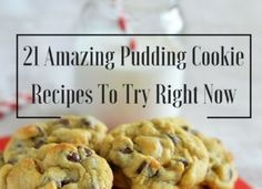 21 Amazing Pudding Cookies To Try Right Now