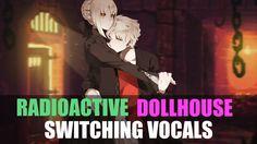 ♪ Nightcore - Radioactive Dollhouse (Switching Vocals)
