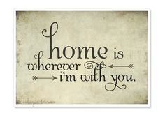 Home is Wherever I'm With You Print - Edward Sharpe Music Quote - 5x7 Print by Islays Terrace on Etsy