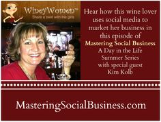 Kim Kolb from Winey Women- Day In the Life Series