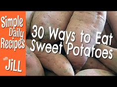 30 Ways to Eat Sweet Potatoes - Simple Daily RecipesSimple Daily Recipes