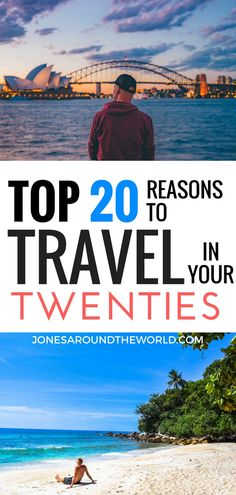 Top 20 Reasons To Travel In Your Twenties!!  #TravelInspiration #TravelYoung