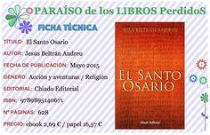 De la mano de Chiado Editorial, Jesus Beltrán Andreu nos trae El Santo Osario, un thriller que pone en duda todas las creencias de la religión Cristiana. SINOPSIS A raíz de la noticia auténtica del…
