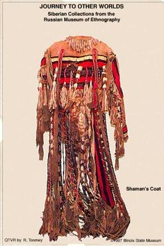 """""""This costume belonged to a shaman who could influence the weather, the earth and water, and accompany the dead to the other world. The twisted strands and the fringe along the lower part of the sleeve represent bird feathers. The long band with appliqué work of red and blue cloth is the """"tail"""" of the bird. Bells symbolize voices of shamanic spirits. At the level of shoulder blades, a bear figure and """"reindeer antlers"""" made from iron are attached. They symbolize helper spirits of the…"""