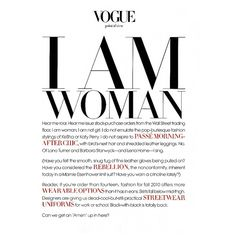 "Vogue: ""I AM WOMAN"" - Fashion Copious ❤ liked on Polyvore featuring text, words, backgrounds, articles, quotes, magazine, fillers, phrases, saying and picture frame"