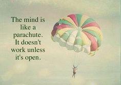 心はパラシュートに似ている。開かないと使えないんだ