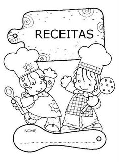 Portal do Professor - Explorando receitas culinárias: leitura e escrita significativa Adult Coloring, Coloring Books, Coloring Pages, Cookbook Cover Design, Activities For Kids, Crafts For Kids, Writing Activities, Baby Club, Chef Party