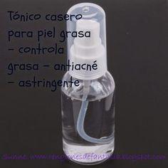 Renglones de Fantasía: Tónico casero para piel grasa - Controla grasa, antiacné, astringente