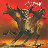 [The Rods Wild Dogs Album Cover]
