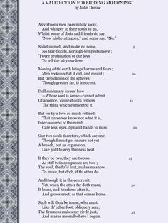 "One of my absolute favorite metaphysical poems: ""A Valediction Forbidding Mourning"" by John Donne"