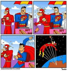 Superman waited for the perfect moment