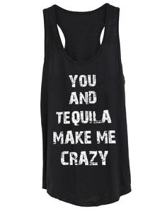 Regata Feminina You And Tequila Make Me Crazy - Cam Shirts R$ 32,90