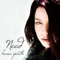 Need by hana pestle lyrics