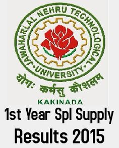 JNTU Kakinada B.Tech 1st Year (R05, R07, RR, OR) Spl Supply June 2015 Exam Results
