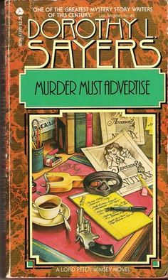 Murder Must Advertise ~ Dorothy L Sayers