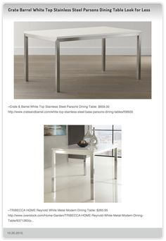 Crate And Barrel White Top Stainless Steel Parsons Dining Table 659 00 Vs Tribecca Home Reynold White