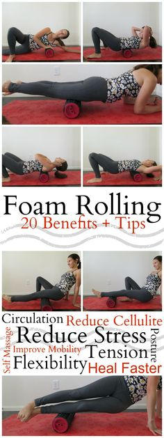 20 Foam Rolling Benefits - With Our Best