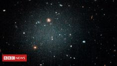 Ghostly galaxy may be missing dark matter - BBC News