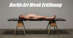 Eröffnung Berlin Art Week 2015 - was gibts zu sehen?